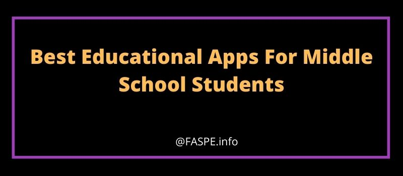Best Educational Apps For Middle School Students